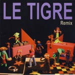 Le Tigre - On Guard (The En Garde Mix By Swim With the Dolphins)