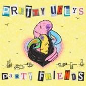 Pretty Uglys - Emergency Room