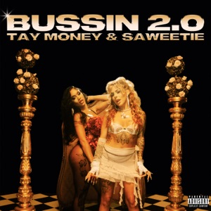 Tay Money & Saweetie - Bussin 2.0