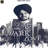 Sidhu Moose Wala - Dark Love