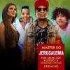 Master KG - Jerusalema (feat. Micro TDH & Greeicy & Nomcebo Zikode) [Remix] portada