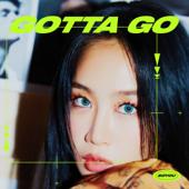 [Download] GOTTA GO MP3