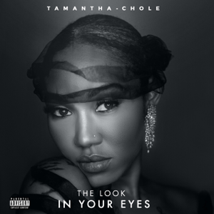 Tamantha-Chole - The Look in Your Eyes