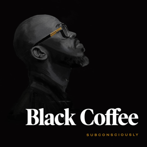 Black Coffee - You Need Me feat. Maxine Ashley & Sun-El Musician
