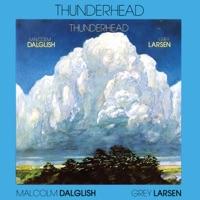Thunderhead by Malcolm Dalglish & Grey Larsen on Apple Music