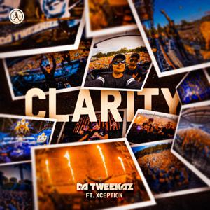 Da Tweekaz - Clarity feat. XCEPTION [Extended Mix]