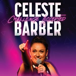 Celeste Barber - Challenge Accepted