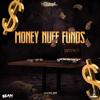 INTENCE - Money Nuff Funds (Radio Edit) artwork