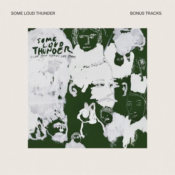 Some Loud Thunder (Bonus Tracks)