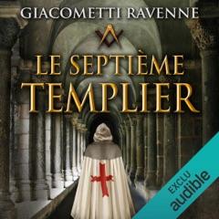 Le septième templier: Antoine Marcas 7