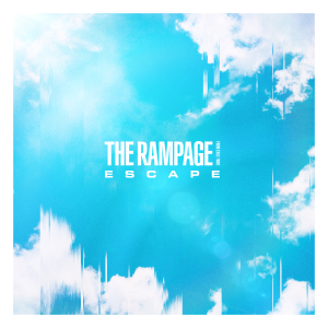 THE RAMPAGE from EXILE TRIBE - ESCAPE