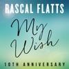 My Wish 10th Anniversary Single