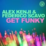 Alex Kenji & Federico Scavo - Get Funky (Original Mix)