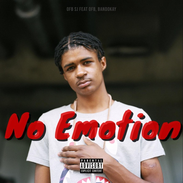 No Emotion (feat. OFB & Bandokay) - Single