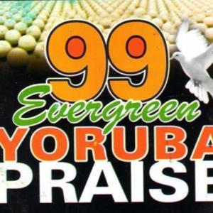 Princess Olubukola Adegbodu - 99 Evergreen Yoruba Praise, Vol. 2