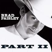 Brad Paisley - Two Feet of Topsoil
