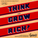 Napoleon Hill - Think and Grow Rich: An official production of the Napoleon Hill Foundation from the original 1937 text.
