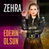 Zehra - Ederin Olsun artwork