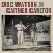 Doc Watson;Gaither Carlton - My Home's Across the Blue Ridge Mountains