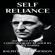Ralph Waldo Emerson & James Harris - adaptation - Self Reliance: Adapted for the Contemporary Reader (Unabridged)