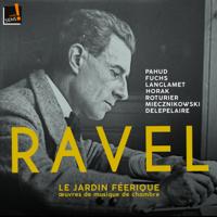 Various Artists - Ravel: Le jardin féerique (œuvres de musique de chambre) artwork