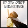 The Kira Justice - Demons