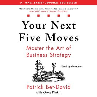 Your Next Five Moves (Unabridged)