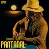 Pantanal - EP 1
