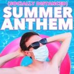 Trevor Walls - (Socially Distanced) Summer Anthem