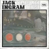 Jack Ingram - Times Like These