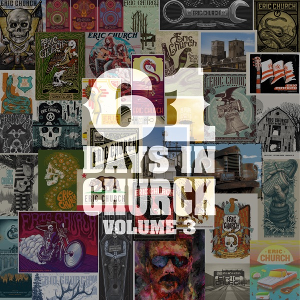 Eric Church - 61 Days in Church Volume 3