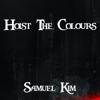 Hoist the Colours - Epic Version - Samuel Kim