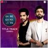 Sa Re Ga Ma Pa Title Track Hindi Single