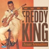 Freddy King - I'm Tore Down