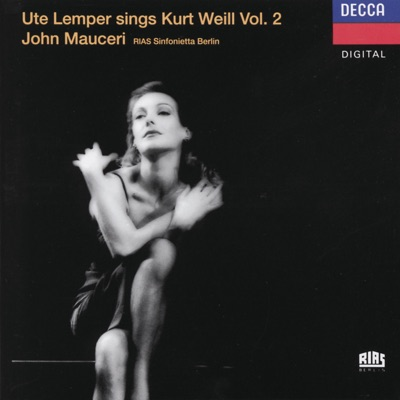 Ute Lemper Sings Kurt Weill, Vol. II - Ute Lemper