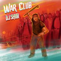 Download DJ Shub - War Club Gratis, download lagu terbaru