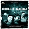 Bhole Ki Mahima Single