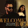 Ali Gatie - Welcome Back (feat. Alessia Cara) Grafik