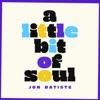 a-little-bit-of-soul-ep