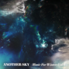 Another Sky - Music For Winter Vol. I - EP  artwork