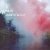 Miane - House so House artwork
