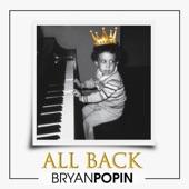 Bryan Popin - All Back