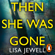 Lisa Jewell - Then She Was Gone