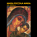Maria, Piccola Maria - Kiko Arguello
