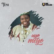 Uyo Meyo - Teni - Teni