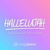Sing2Piano - Hallelujah (In the Style of Jennifer Hudson & Tori Kelly) [Piano Karaoke Version] artwork