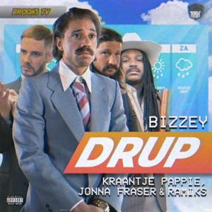 Bizzey, Kraantje Pappie, Jonna Fraser & Ramiks - DRUP