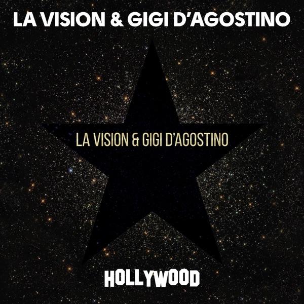 LA Vision & Gigi D'Agostino Hollywood (2020)
