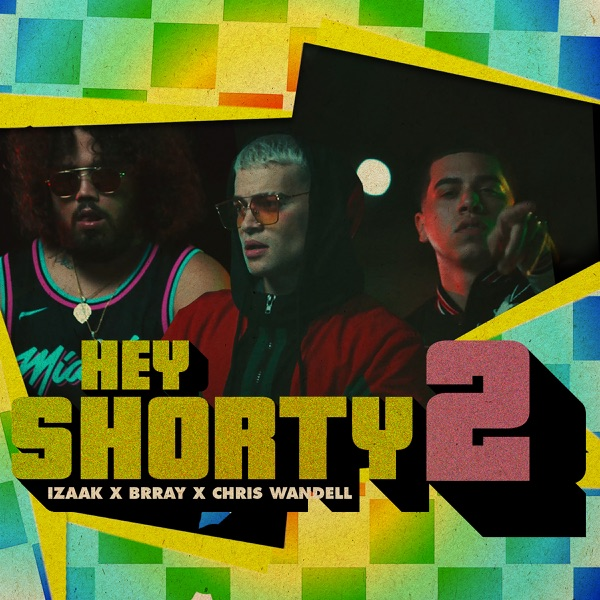 Hey Shorty 2 (feat. Brray & Chris Wandell) - Single