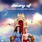 Showing Off (feat. Kierra Sheard, Donald Lawrence, NotKarlton Banks & Krystal Lee) - Sir The Baptist - Sir The Baptist